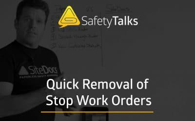 Lifting Stop Work Orders Quickly – Safety Talks