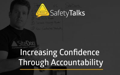 Increasing Confidence In Your Safety Program with Accountability – Safety Talks